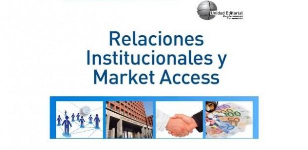 """""""Relaciones Institucionales y Market Access"""""""