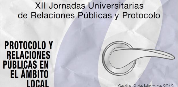 XII Jornadas Universitarias de Relaciones Públicas y Protocolo Sevilla